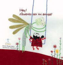 Libro infantil - Hey, Quieres Ser Mi Amiga.jpg