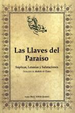 Libro Las Llaves del Paraíso (Selección de Mafâtîh Al-Ÿinân)- Súplicas, Letanías y Salutaciones.jpg
