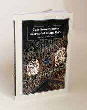 Libro Cuestionamientos Acerca del Islam Shi'a- Islam Chia