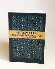 Libro El Islam y las Escuelas Económicas