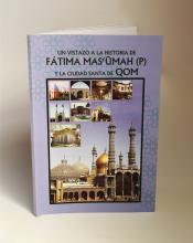 Libro Un Vistazo a la Historia de Fátima Ma'sûmah (p) y la Ciudad Santa de Qom
