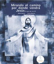 Libro infantil- Mirando El Camino Por Donde Vendrá Jesús (la paz sea con él).jpg