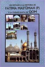 Libro Un Vistazo a la Historia de Fátima Ma'sûmah (p) y la Ciudad Santa de Qom.jpg