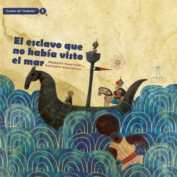 Libro infantil - El Esclavo Que No Había Visto El Mar.jpg