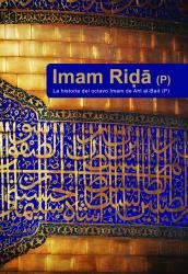 Libro Imam Rida, Riza- La historia del octavo Imam de Ahlul-Bait (P).jpg